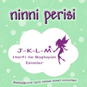 Ninni Perisi - J-K-L-M Harfi İle Başlayan İsimler