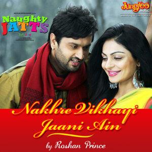 """Nakhre Vikhayi Jaani Ain (From """"Naughty Jatts"""") - Single"""