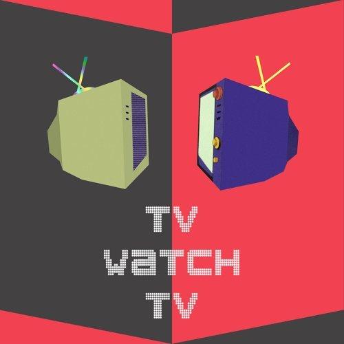TV WATCH TV
