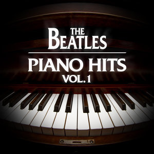 The Beatles Piano Hits Vol. 1
