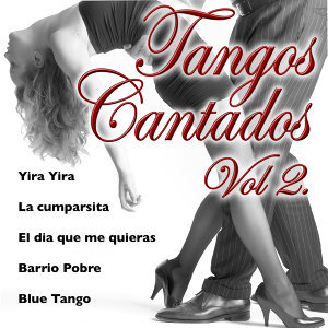 Tangos Cantados Vol.2