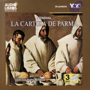 La Cartuja De Parma (Abridged)