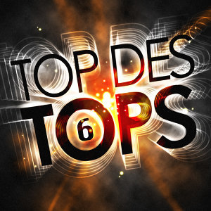 Top Des Tops Vol. 6