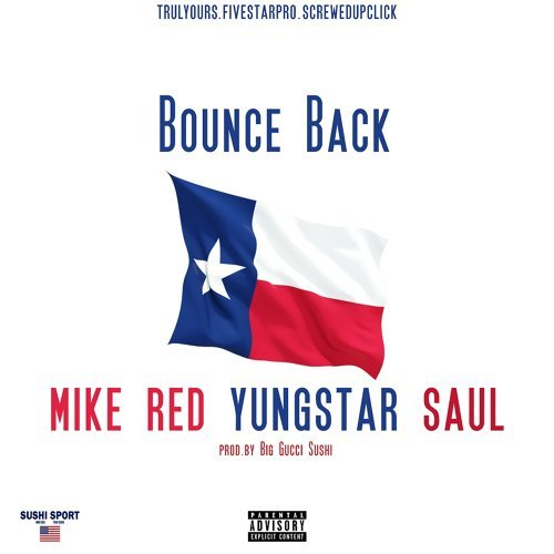 Bounce Back (feat. Yungstar & Saul)