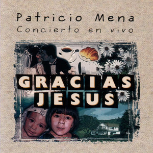 Gracias Jesus - Concierto En Vino