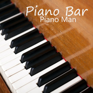 Piano Bar Music: Piano Man