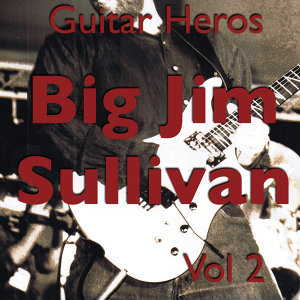 Guitar Heroes – Big Jim Sullivan Vol 2