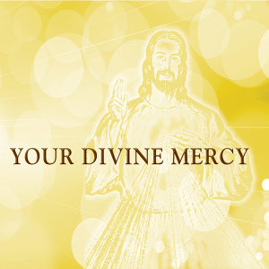 Your Divine Mercy