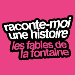 Raconte-Moi Une Histoire Vol. 1 : Jean De La Fontaine — Les Fables De La Fontaine