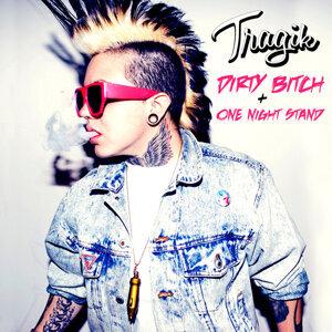 Dirty Bitch / One Night Stand
