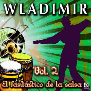 El Fantastico De La Salsa Vol. 2 - Wladimir