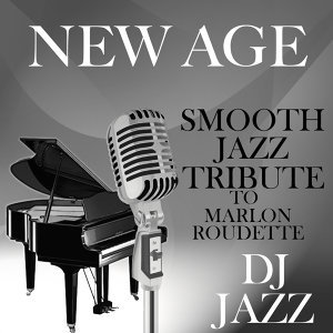 New Age (Smooth Jazz Cover Tribute to Marlon Roudette)