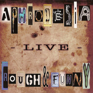 Rough & Funny-Live