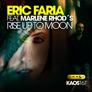 Eric Faria feat. Marlene Rhod´s - Rise Up To Moon