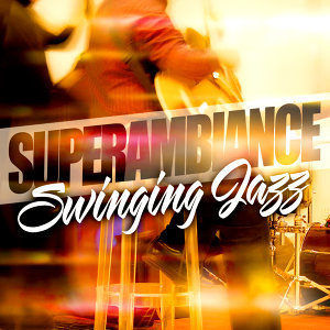 Super Ambiance Swinging Jazz
