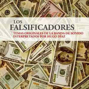 Los falsificadores, temas originales de la banda de sonido interpretados por Hugo Díaz