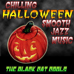 Chilling Halloween Smooth Jazz Music