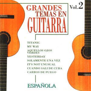 Grandes Temas en Guitarra Española Vol. 2