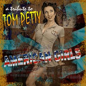 Tribute to Tom Petty: American Girls