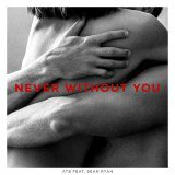 Never Without You