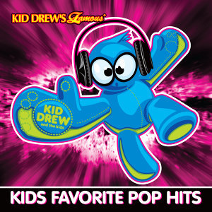 Kid Drew and the Kids: Kids Favorite Pop Hits