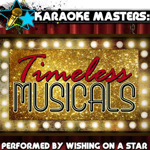 Karaoke Masters: Timeless Musicals