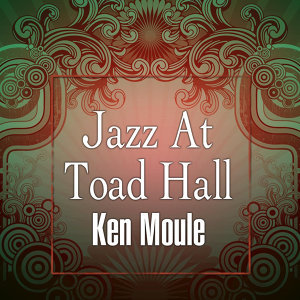 Jazz At Toad Hall