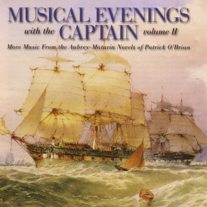 Musical Evenings with the Captain Vol II