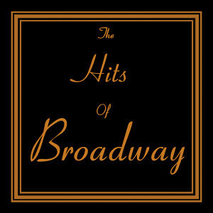 The Hits Of Broadway
