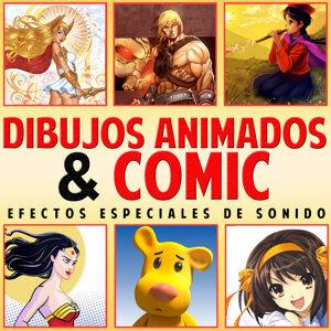 Dibujos Animados y Cómic. Efectos Especiales de Sonido