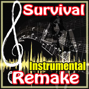 Survival (Muse Remake Instrumental)