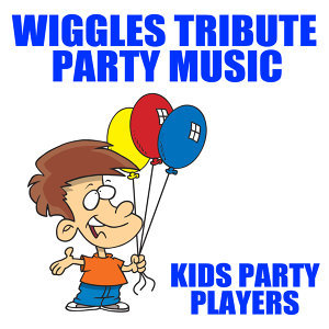 Wiggles Tribute Party Music