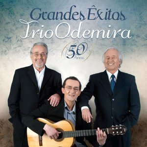 Grandes Êxitos – Trio Odemira – 50 anos
