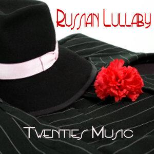 Twenties Music - Russian Lullaby