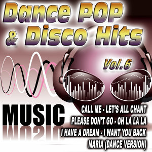 Dance Pop & Disco Hits Vol.6