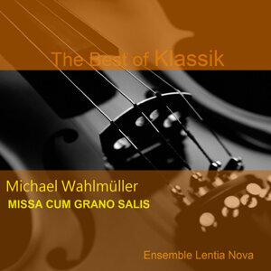Michael Wahlmüller: Missa cum grano salis