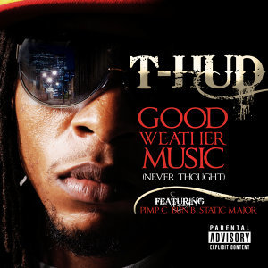 Good Weather Music (Feat. Pimp C, Bun B & Static Major)