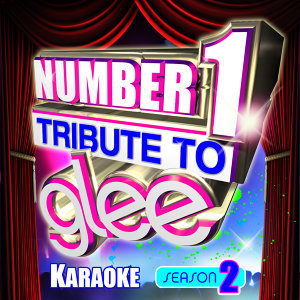 Number 1 Tribute To Glee Karaoke - Season 2