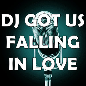 Dj got us falling in love (In the style of Usher) (Karaoke)