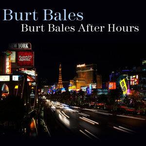 Burt Bales After Hours