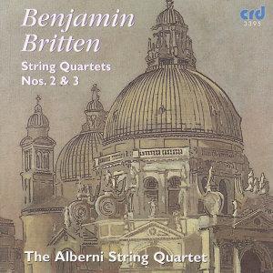 Britten: String Quartets Nos.  2 & 3