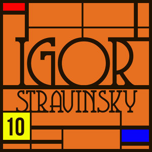 Oedipus Rex : Anthologie Igor Stravinsky Vol. 10