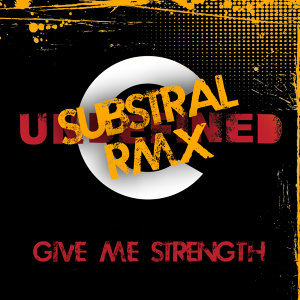 Give Me Strength (Substral Remix)