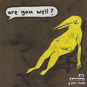 Are You Well?