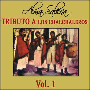 Alma Salteña: Tributo a Los Chalchaleros Vol. 1
