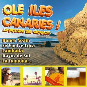 Ole Iles Canaries! La Musique des Vacances