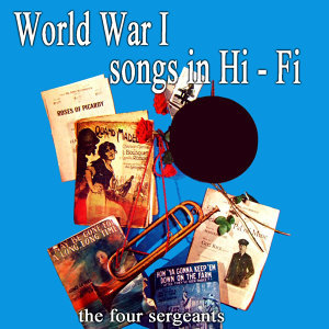 World War 1 Songs In Hi Fi