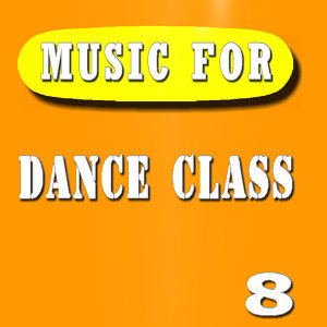 Music for Dance Class, Vol. 8