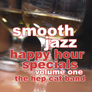 Smooth Jazz Happy Hour Specials Vol. 1
