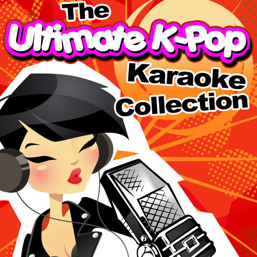 The Ultimate K-Pop Karaoke Collection